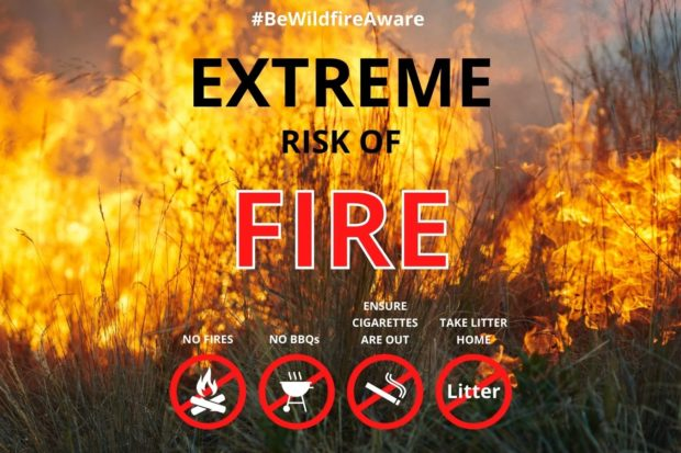"""# Be Wildfire Aware """"Extreme risk of fire"""" No fires, no BBQs, ensure cigarettes are out and take litter home"""